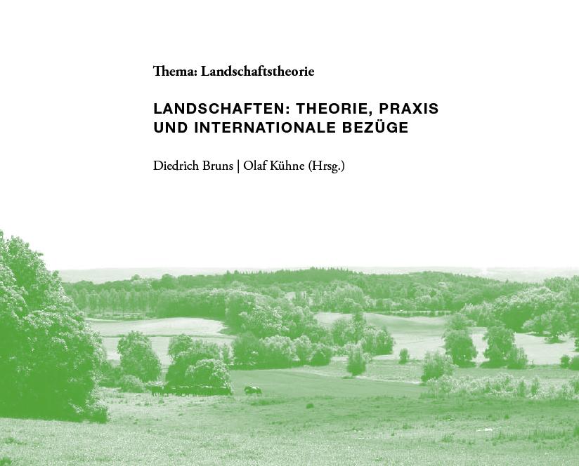 Landschaften: Theorie, Praxis und internationale Bezüge, 2013