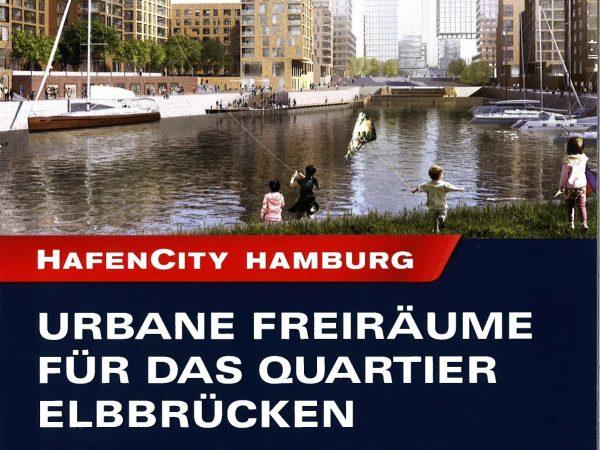 Urbane Freiräume für das Quartier Elbbrücken, 2016